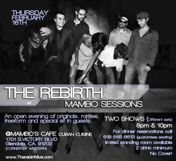 THE REBIRTH live THE MAMBO's Sessions Feb16th